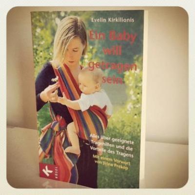 Evelin Kirkilionis - Dziecko chce być noszone